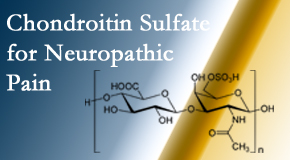 Pflugerville Wellness Center finds chondroitin sulfate to be an effective addition to the relieving care of sciatic nerve related neuropathic pain.