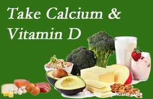 Pflugerville Wellness Center urges osteoporotic and osteoarthritic patients to take calcium and vitamin D to prevent fractures and save money.